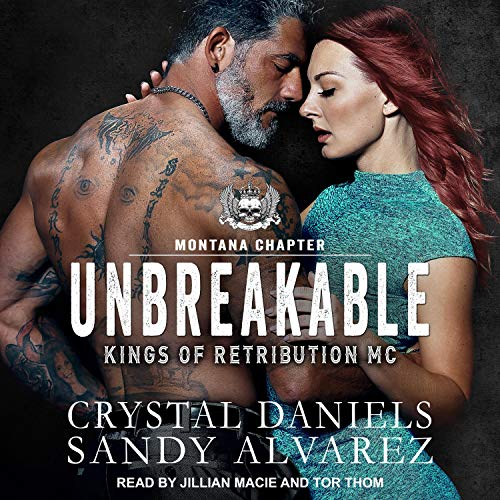 Unbreakable Audiobook By Crystal Daniels,                                                                                        Sandy Alvarez cover art