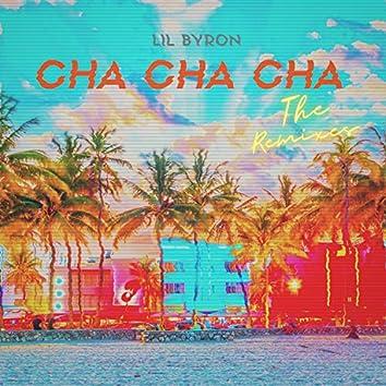 Cha Cha Cha (The Remixes)