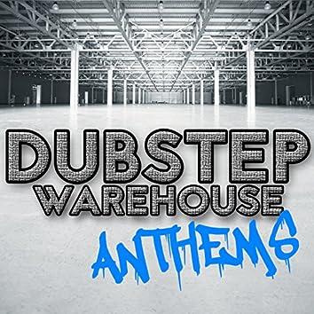 Dubstep Warehouse Anthems