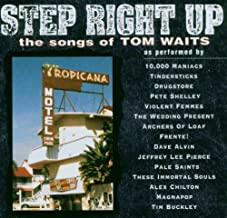 Step Right Up: The Songs of Tom Waits