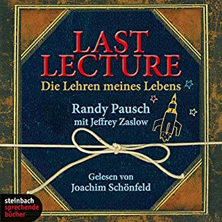Last Lecture. Die Lehren meines Lebens                   By:                                                                                                                                 Randy Pausch                               Narrated by:                                                                                                                                 Joachim Schönfeld                      Length: 5 hrs and 7 mins     1 rating     Overall 3.0