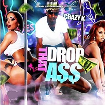 Drop That Ass Load