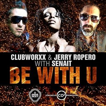 B With U (Clubworxx & Jerry Ropero with Senait)