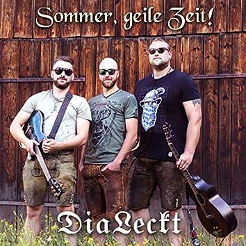 Sommer, Geile Zeit!