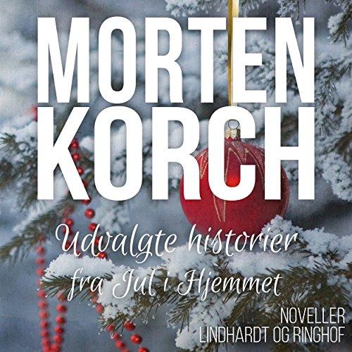 Udvalgte historier fra Jul i Hjemmet audiobook cover art