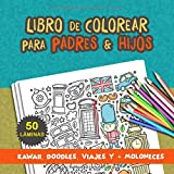 Libro de colorear para padres e hijos: Libro de colorear para adultos. Libro de colorear para niños....