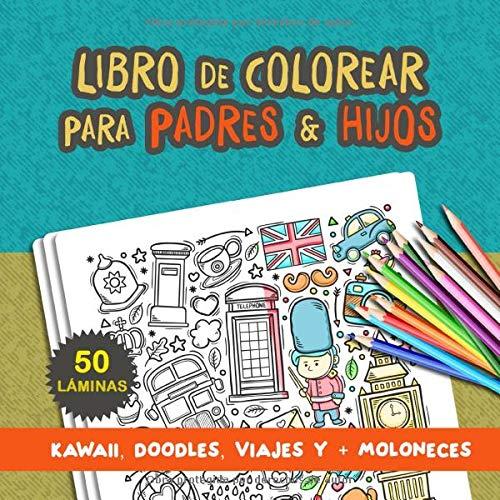 Libro de colorear para padres e hijos: Libro de colorear para adultos. Libro de colorear para niños. Regalo para padres e hijos. Libros infantiles para colorear. Kawaii y más (Libros para colorear)