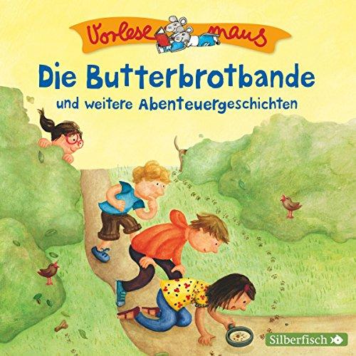Die Butterbrotbande und weitere Abenteuergeschichten cover art
