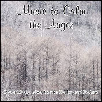 Music to Calm the Anger