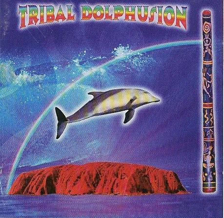 Tribal Dolphusion - Dolphin Dreamtime [AUDIO-CD, Didgeridoo, Dolphin, Dolphins, Delphine, Delphin, Delfin]