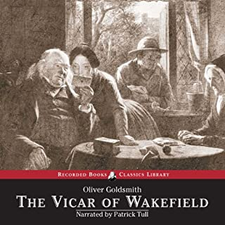 The Vicar of Wakefield                   By:                                                                                                                                 Oliver Goldsmith                               Narrated by:                                                                                                                                 Patrick Tull                      Length: 7 hrs and 29 mins     5 ratings     Overall 4.0