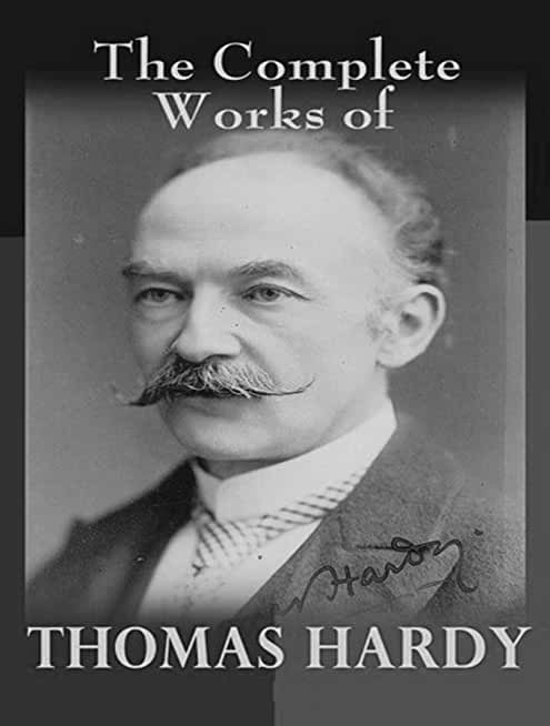 The Complete Works of Thomas Hardy (English Edition)