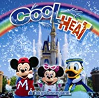Tokyo Disneyland Cool the Heat!!2008 by Various Artists (2008-07-15)