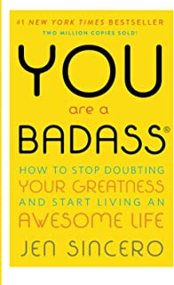 Best You Are a Badass: How to Stop Doubting Your Greatness and Start Living an Awesome Life Reviews