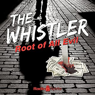 The Whistler: Root of All Evil cover art