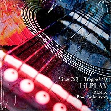 Lil Play (Remix)