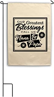 Style In Print Our Greatest Blessings Call Us Nana & Papa Canvas House Garden Flag 18