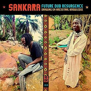 IR 55 Sankara Future Dub Resurgence (feat. Sankara Future Dub Resurgence) [Drawing on Ancestral Knowledge]