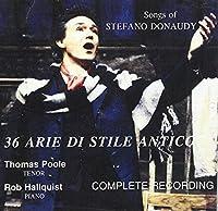 Songs of Stefano Donaudy: 36 Arie Di Stile Antico