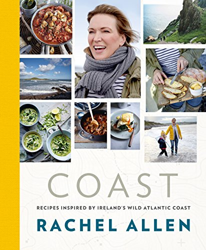 Coast: Recipes from Ireland's Wild Atlantic Way (English Edition)