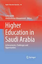 Higher Education in Saudi Arabia: Achievements, Challenges and Opportunities