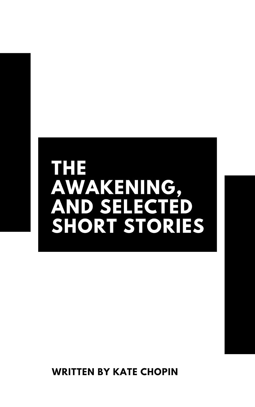 異常な北極圏くぼみThe Awakening, and Selected Short Stories (English Edition)