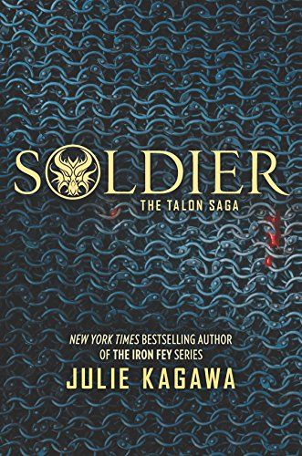 Soldier (The Talon Saga, 3, Band 3)