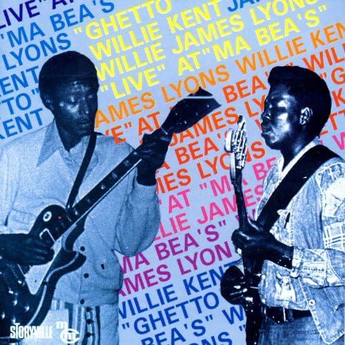 Willie Kent & Willie James Lyons