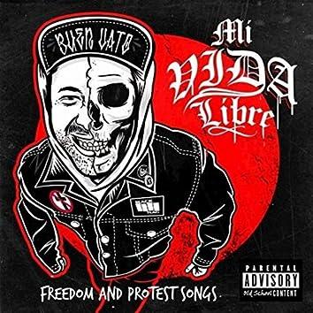 Mi vida libre, Freedom & protest songs (Acoustic version.)