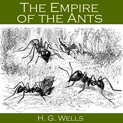 The Empire of the Ants audiobook cover art