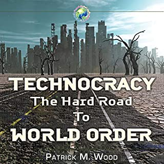 Technocracy: The Hard Road to World Order cover art