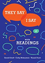 They Say / I Say: The Moves That Matter in Academic Writing with Readings (Fourth Edition) PDF