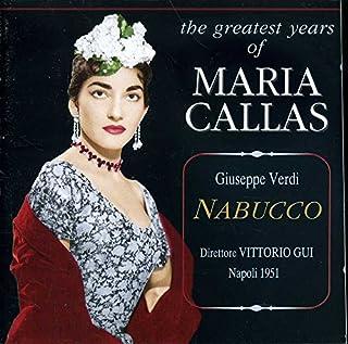 Verdi: Nabucco - Maria Callas, Vittorio Gui (Live Recording, Napoli, 1951) (2 Discs Set)