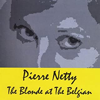 The Blonde At the Belgian [Explicit]
