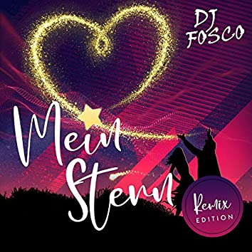 Mein Stern (Remix Edition)