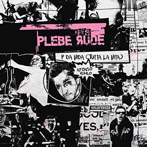 Plebe Rude & Afonso Nigro