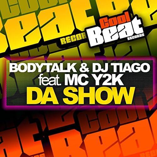 Bodytalk & Dj Tiago feat. Mc Y2K
