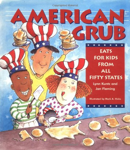 American Grub: Eats for Kids from All Fifty States