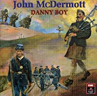 Danny Boy by John Mcdermott (1999-12-28)