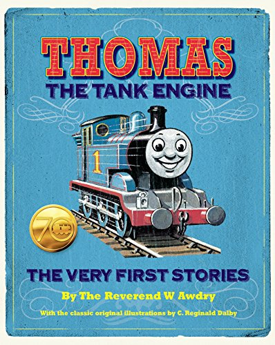 Thomas the Tank Engine: The Very First Stories (Thomas & Friends)