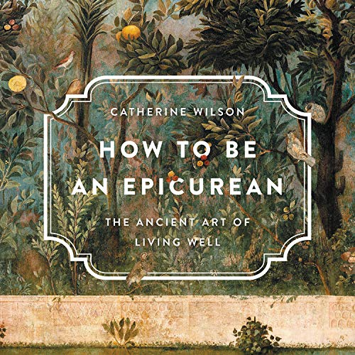 How to Be an Epicurean  By  cover art