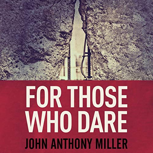 For Those Who Dare audiobook cover art