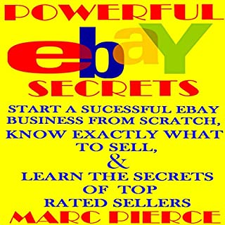 Powerful eBay Secrets: Start a Successful eBay Business from Scratch cover art