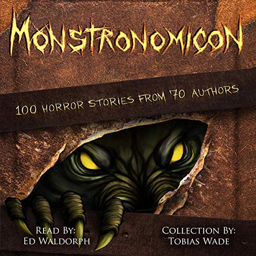 Monstronomicon Audiobook By Tobias Wade cover art