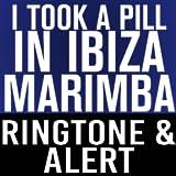 I Took A Pill In Ibiza Marimba Ringtone and Alert
