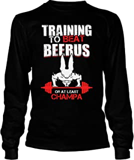Training to Beat Beerus Or at Least Champa T Shirt - Long Sleeve Tees