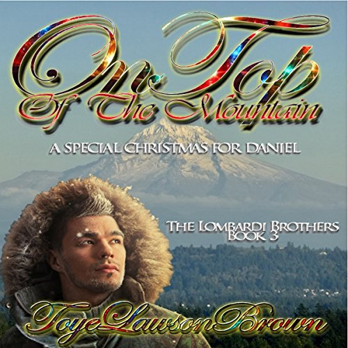 On Top of the Mountain: A Special Christmas for Daniel audiobook cover art