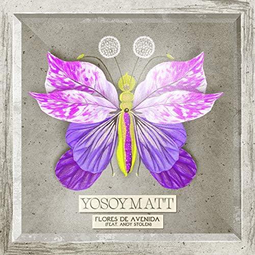 YoSoyMatt feat. Andy Stolen
