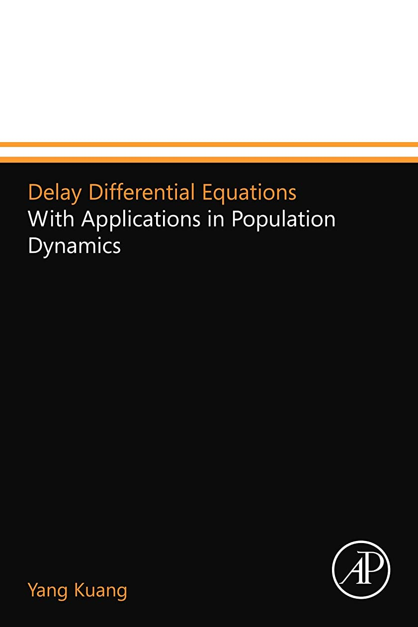 意味のある食欲ライセンスDelay Differential Equations: With Applications in Population Dynamics