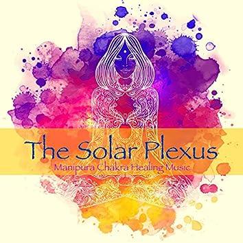 The Solar Plexus, Manipura Chakra Healing Music – Amazing Instrumental Music for Yoga Poses Detox and Vinyasa Yoga Classes
